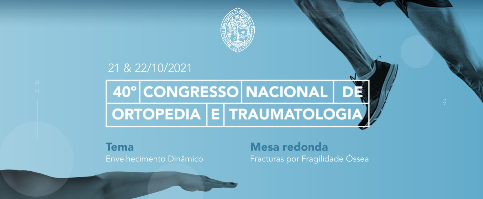 40th Anual Meeting of Portuguese Society of Orthopaedics and Traumatology